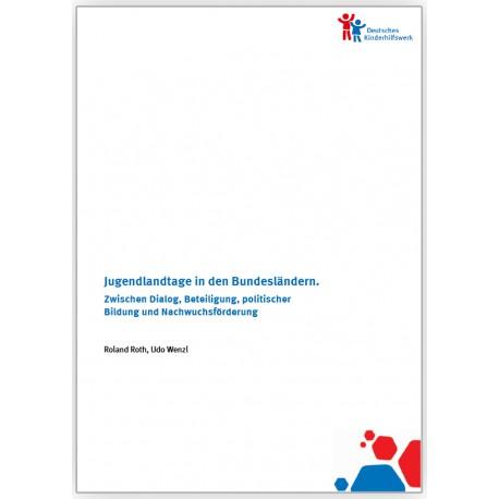 Jugendlandtage in den Bundesländern – Zwischen Dialog, Beteiligung, politischer Bildung und Nachwuchsförderung