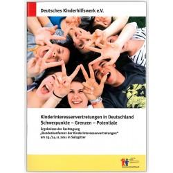 Kinderinteressenvertretungen in Deutschland. Schwerpunkte - Grenzen - Potentiale