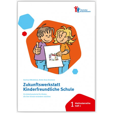 Zukunftswerkstatt Kinderfreundliche Schule